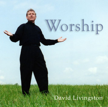 David Livingston - Worship