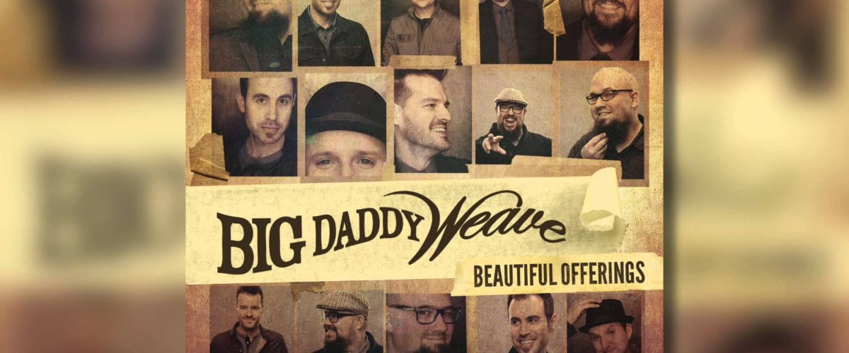 Big Daddy Weave - Jesus I believe